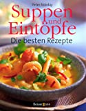 img - for Suppen und Eint pfe. Die besten Rezepte. book / textbook / text book
