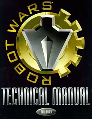 """Robot Wars Technical Manual"""