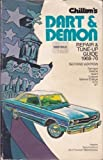 Chilton's Repair and Tune-Up Guide, Dart Demon 1968-76 (0801963249) by Chilton Book Company