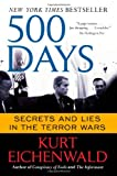 500 Days: Secrets and Lies in the Terror Wars (1451669399) by Eichenwald, Kurt