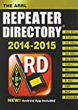 The ARRL Repeater Directory 2014-2015