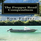The Prepper Road Compendium | [Ron Foster]