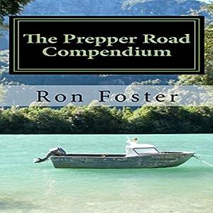 The Prepper Road Compendium   [Ron Foster]