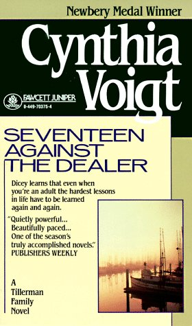 Seventeen Against the Dealer (The Tillerman Series #7), Cynthia Voigt