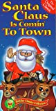 Santa Claus Is Coming to Town [VHS]