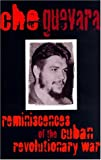 Reminiscences of the Cuban Revolutionary War (085345227X) by Guevara, Che