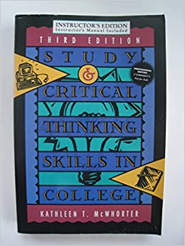 study and critical thinking skills in college Buy study and critical thinking skills in college 8th ed by university kathleen t mcwhorter (isbn: 9780321995704) from amazon's book store everyday low prices and.