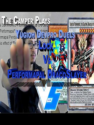 Yugioh Devpro Ygopro Duels - Lock Vs Performapal Dracoslayer Hybrid