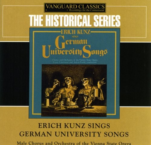 Erich Kunz Sings German University Songs by German Traditional, Anton Zimmerman, Justus Wilhelm Lyra, Anonymous and Richard Schaffer