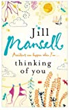 Thinking of You (0755328124) by Jill Mansell