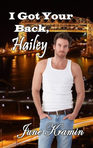 Book: I Got Your Back, Hailey by June Kramin