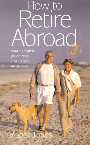 How to Retire Abroad