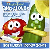 Bob & Larrys Toddler Songs