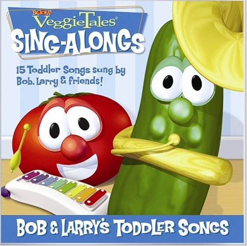 Bob & Larry's Toddler Songs