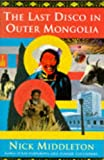 cover of The Last Disco in Outer Mongolia