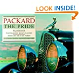 Packard: The Pride (An Automobile Quarterly Magnificent Marque)
