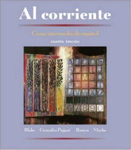 Al corriente: Curso intermedio de espanol (Student Edition)