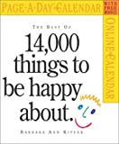 14,000 Things to Be Happy About Page-A-Day Calendar 2004 (Page-A-Day(r) Calendars) (0761129286) by Kipfer, Barbara Ann