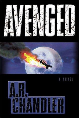 Avenged, A. R. Chandler, Russell Chandler