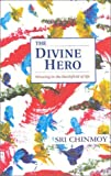 img - for The Divine Hero: Winning in the Battlefield of Life book / textbook / text book