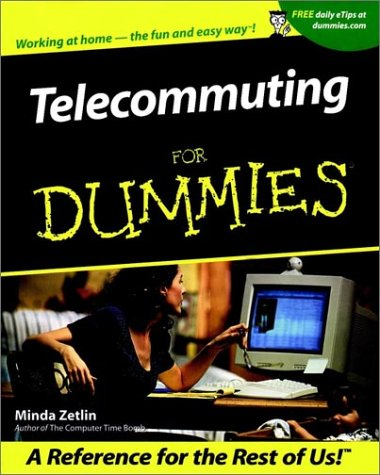 Telecommuting For Dummies (For Dummies (Lifestyles Paperback))
