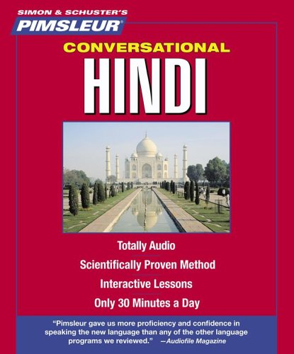 Hindi, Conversational: Learn to Speak and Understand Hindi with Pimsleur Language Programs (Simon & Schuster's Pimsleur)