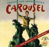 Carousel (1994 Broadway Revival Cast)