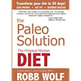 51F9XVQYELL. SL160 OU01 SS160  The Paleo Solution: The Original Human Diet (Hardcover)