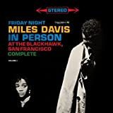 Friday Night Miles Davis in Person at the Blackhawk San Francisco: Complete, Volume 1