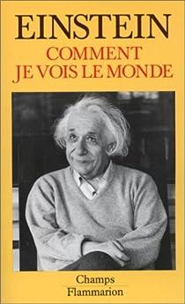 Comment je vois le monde par Einstein