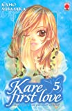 Kare First Love, Tome 5 (French Edition) (2845386435) by Kaho Miyasaka