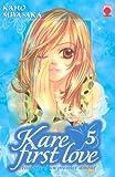 Kare First Love, Tome 5 (French Edition) (2845386435) by Kaho Miyasaka