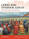 img - for Lewes and Evesham 1264-65: Simon de Montfort and the Barons' War (Campaign) book / textbook / text book