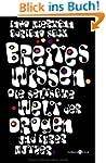 Breites Wissen: Die seltsame Welt der...