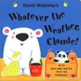 Whatever the Weather, Claude! (0525466681) by Wojtowycz, David