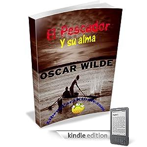 El Pescador Y Su Alma [Translated] (Spanish Edition)