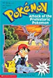 Pokemon Chapter Book #03: Attack Of The Prehistoric Pokemon (0439135508) by West, Tracey