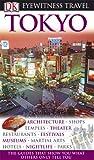 Eyewitness Travel Guide Tokyo (Dk Eyewitness Travel Guides Tokyo)