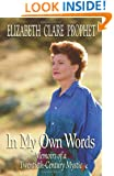 In My Own Words: Memoirs of a Twentieth-Century Mystic