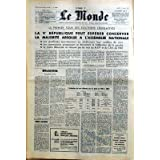 MONDE (LE) [No 6889] du 07/03/1967 - LE 1ER TOUR DES ELECTIONS LEGISLATIVES - L'EVALUATION DES VOIS OBTENUES PAR...