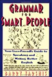 Grammar for Smart People (0671750445) by Barry Tarshis