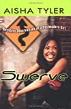 Swerve: Reckless Observations of a Postmodern Girl