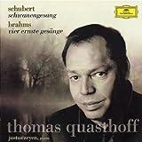 Thomas Quasthoff: Schwanengesang (Schubert), Vier ernste Gesänge (Brahms)