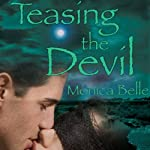 Teasing the Devil | Monica Belle