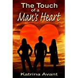 The Touch of a Man's Heart ~ Katrina Avant