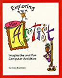 Exploring Fine Artist: Imaginative and Fun Computer Activities (0201626772) by Kurshan, Barbara