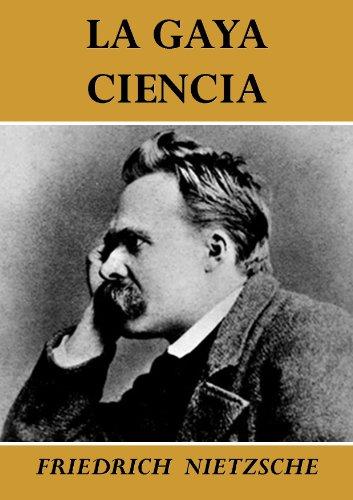 Friedrich Nietzsche - La gaya ciencia