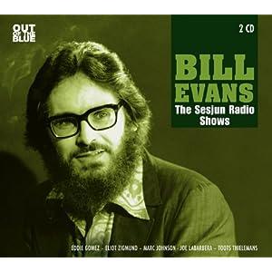 Bill Evans - The Sesjun Radio Shows cover