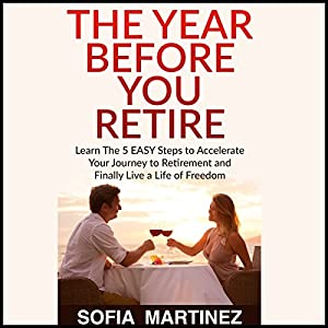 The Year Before You Retire Audiobook