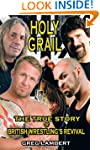 Holy Grail: The True Story of British...